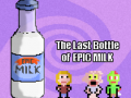 The Last Bottle of Epic Milk