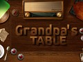 Grandpa's Table