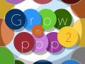 Grow n Pop 2