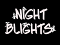 Night Blights (Student Edition)