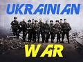 UKRAINIAN WAR