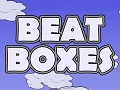 Beat Boxes