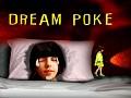 Dream Poke