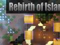 Rebirth of Island