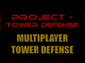 Project - Tower Defense