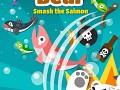 Big Bear:Smash the Salmon