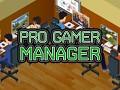 Pro Gamer Manager