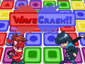 WaveCrash!!