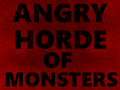Super Angry Horde Of Monsters