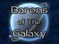 Barons of the Galaxy