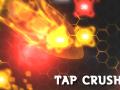 Tap Crush
