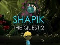 Shapik: the quest 2