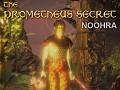 The Prometheus Secret: Noohra