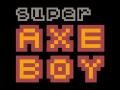 Super Axe Boy