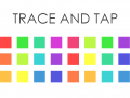 Trace And Tap