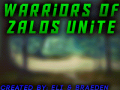 Warriors Of Zalos 1 -Unite-