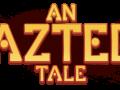 An Aztec Tale