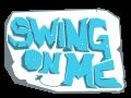 Swing On Me
