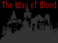 The Way of Blood