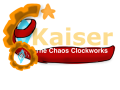 Kaiser: The Chaos Clockworks