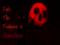 Into The Darkness 2... REMASTERED