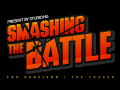 SMASHING THE BATTLE