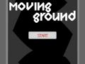 Moving Ground