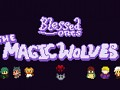 Blessed Ones: The Magic Wolves