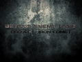 Beyond Enemy Lines - Project Iron Comet