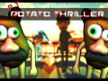 Potato Thriller (P.T.)