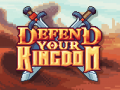 Burning Pick's Defend Your Kingdom