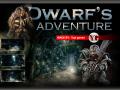 Dwarf's adventure