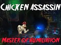 Chicken Assassin: Master of Humiliation