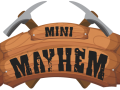 Mini Mayhem