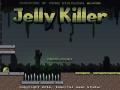 Jelly Killer