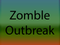 Zomble Outbreak