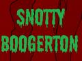 Snotty Boogerton