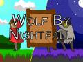 Wolf By Nightfall