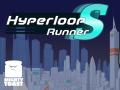Hyperloop Runner S