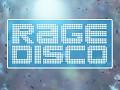 Rage Disco