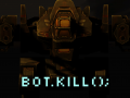 Bot.Kill();