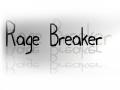 Rage Breaker