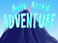 Bob's Arctic Adventure