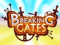 Breaking Gates