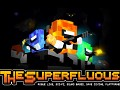 The Superfluous