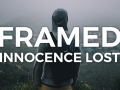 FRAMED: Innocence Lost