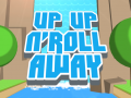 Up Up n' Roll Away
