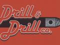 Drill & Drill Co.