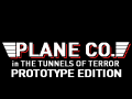 PLANE CO. in THE TUNNELS OF TERROR