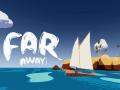(Far) away